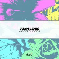 Juan Lenis - Another Dimension (Extended Mix)