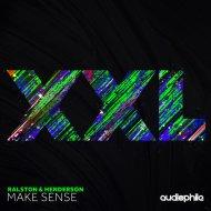 Henderson & Ralston - Makes Sense (Original Mix)