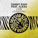 Danny Eigh feat. Alexa  - Love  (The BT Project Remix)