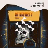 Kardox - Afterparty (Original Mix)