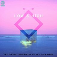 Low & High - The Best For U (Original Mix)