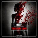 MiKey - This Is My Love (Original Mix)