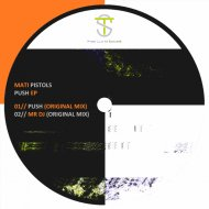 Mati Pistols - Mr Dj (Original Mix)