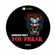 Adrian Bilt - You Freak (Original Mix)