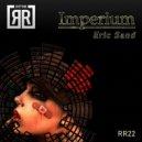 Eric Sand - Imperium (Original mix)