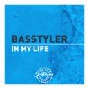 Basstyler - In My Life (Original Mix)