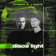 Strong R. & Dante - Disco Light (Original Mix)