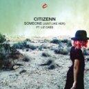 Liz Cass, Citizenn - Someone (Just Like Her) (Original Mix)
