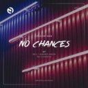 Diligent Man - No Chances (Original Mix)
