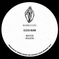 Gegen Mann - Mefisto (Original Mix)