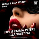 FILV & Emma Peters - Clandestina (Frost & Alex Ezhov Radio Remix)