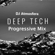 DJ Atmosfera - Deep Techno Progressive (Mix)