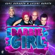 Aqua - Barbie Girl (Adri Naranjo & Luismi García Remix)