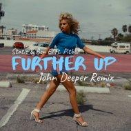 Static & Ben El ft. Pitbull - Further Up (John Deeper Remix)