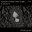 Matan Caspi & Roy Kubi - Kirah (Original Mix)