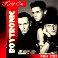 Boytronic - Hold On (UUSVAN Remix)