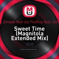 Kraak & Smaak feat Izo FitzRoy - Sweet Time (Magnitola Extended Mix)