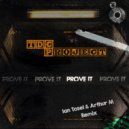 TDCProject - Prove It (Ian Tosel & Arthur M Remix)