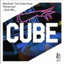 The Cube Guys & StevAxel - Fisherman (Club Mix)