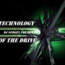 DMC Sergey Freakman - TECHNOlogy of the Drive ()