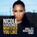 Nicole Scherzinger ft. T.I. - Whatever You Like (Skyjet Remix) (Original Mix)