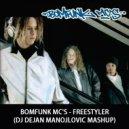 Bomfunk MC\'s - Freestyler (DJ Dejan Manojlovic Mashup)