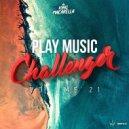 King Macarella - Play Music Challenger Vol.21 ()