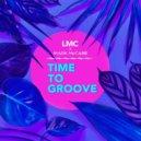 LMC x Mark McCabe - Time To Groove (Original Mix)