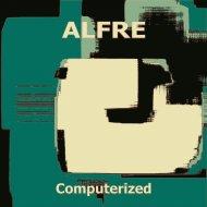 Alfre - Chipset (2012 Mix)