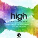 High Maintenance & Ayah Marah - Breathe In (Original Mix)