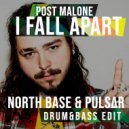 Post Malone - Fall Apart (North Base & PULS∆R Edit)