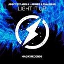 Hamurz & Ovalhead x Jimmy Wit An H - Light It Up (Original Mix)