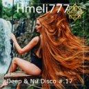 Hmeli777 - Deep & Nu Disco #.17 ()