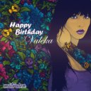 matralen - Happy Birthday VALEKA ()