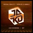 Expulze & N3bula - Virtual Reality (Original Mix)