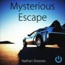 Nathan Sheeran - Mysterious escape (Original Mix)