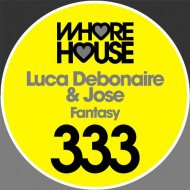 Luca Debonaire & Jose - Fantasy (Original Mix)