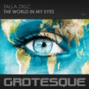 Talla 2XLC - The World In My Eyes (Extended Mix)