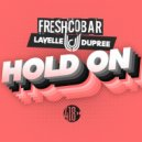 Freshcobar, LAVELLE DUPREE - Hold On (Extended Mix)