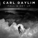 Carl Daylim - Fall & Get Up (Extended Mix)