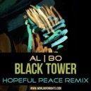 al l bo - Black Tower (Hopeful Peace & The Soap Opera Remix)