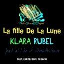 Klara Rubel - La fille De La Lune (feat. al l bo & SeventhSense)