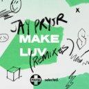 Jay Pryor - Make Luv (Illyus & Barrientos Remix)