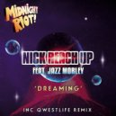 Nick Reach Up feat. Jazz Morley - Dreaming (Original Mix)