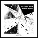 Franky Wah - To Be In Love (Original Mix)