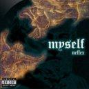 NEFFEX - Myself (Original Mix)