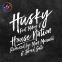 Husky feat. Mikey V - House Nation (Mark Maxwell Remix)