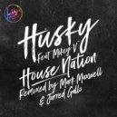 Husky feat. Mikey V - House Nation (Original)