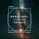Andain - Beautiful Things (Behind The Sunset Remix)