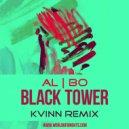 al l bo - Black Tower (Kvinn Remix)